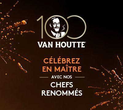 4  GRANDS CHEFS CÉLÈBRENT LE 100E ANNIVERSAIRE DE VAN HOUTTE®